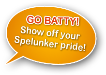GO BATTY! -- Show off your Spelunker pride
