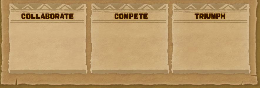 Collaborate / Compete / Triumph