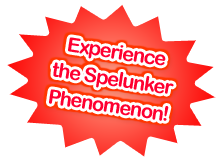 Experience the Spelunker Phenomenon!